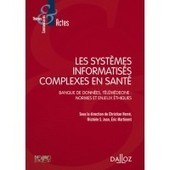 Les systèmes informatisés complexes en santé | Global Health and well-being | Scoop.it
