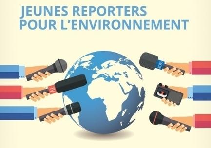 Concours : engagez-vous comme reporter pour l'environnement - Letudiant.fr | Mes passions natures | Scoop.it