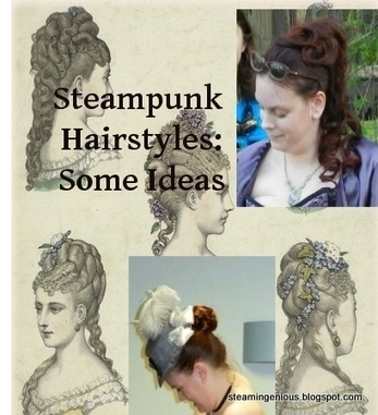 steampunk fashion - Steampunk Hairstyling | women's hair styling tips | Scoop.it