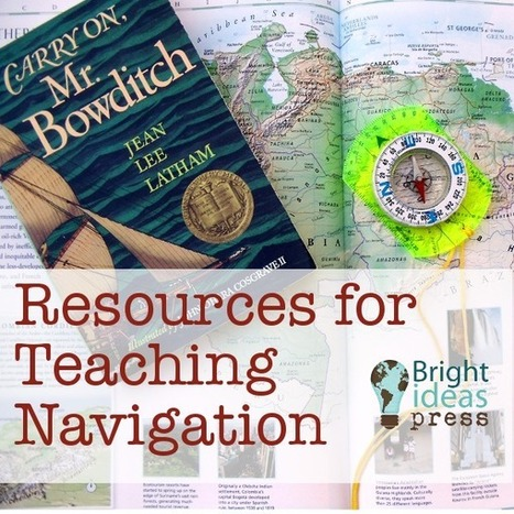 Resources for Teaching Navigation | Bright Ideas Press | Homeschooling Our Children | Scoop.it
