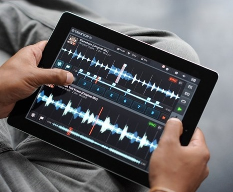Traktor DJ : Une application iPad pour mixer la musique | PixelsTrade Webzine | Business Apps : Applications in-house | Scoop.it