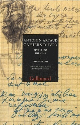 Artaud sans fin – Cahiers d'Ivry | Passage & Marseille | franco-allemand | Scoop.it