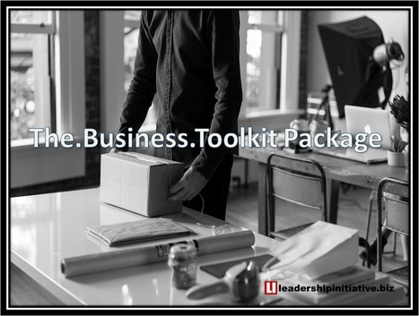 The.Business.Toolkit Package - Leadership Initiative @Business | Takis Athanassiou | Leadership Initiative | Scoop.it