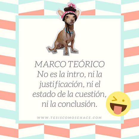 Tesis: cómo se hace: Marco Teórico: ¿cuál es su diferencia con la introducción? | Educacion, ecologia y TIC | Scoop.it