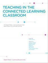 Teaching in the Connected Learning Classroom | DML Hub | Language Learning and associated trend | Scoop.it