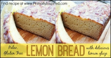 Paleo Lemon Bread - No Grains, Paleo, Gluten Free | HeLth and fitness | Scoop.it