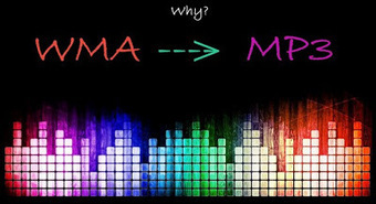 Reasons You Would Need To Convert Wma To Mp3! | Tips And Tricks For Pc, Mobile, Blogging, SEO, Earning online, etc... | Scoop.it