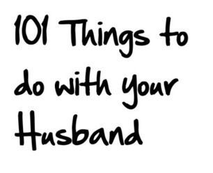 101 Things to Do with Your Husband (rather than watch TV)   Mom Generations - Mom Fashion and Beauty   Love and Dating   Scoop.it