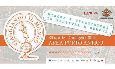 A Genova il Festival del Viaggio, dai 5 sensi al web | Turismo conversazionale | Scoop.it