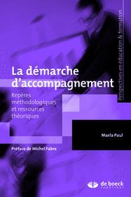 La démarche d'accompagnement | Accompagner : théories et pratiques de l'accompagnement professionnel | Scoop.it