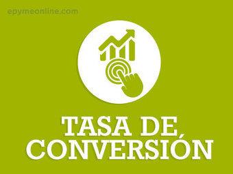 Qué es la Tasa de Conversión de un Sitio Web o Tienda Online - ePyme | Marketing Online | Scoop.it