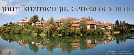 John Kuzmich, Jr. Genealogy Blog: Kuzmich Pedigree Chart! | Slovenian Genealogy Research | Scoop.it
