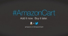 #AmazonCart – Add Products Now From Twitter Buy Later, Amazon India's New Feature | L'innovation qui se mange et surtout celle qui se déguste | Scoop.it