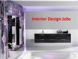 Interior Design Jobs – Want To Have One for Livelihood   Creative Jobs Central   Scoop.it