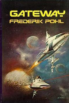 Gateway - Frederik Pohl   Ficção científica literária   Scoop.it