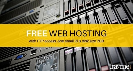 Best Free Web Hosting with FTP Access and No Ads @ Trayme | My Favorite | Scoop.it