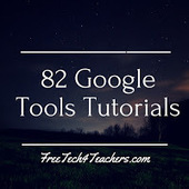 Free Technology for Teachers: 82 Google Tools Tutorial Videos | Websites for Blended EFL | Scoop.it