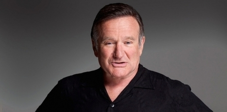 Robin Williams's Comedic Genius Was Not a Result of Mental Illness, but His Suicide Was | High Ability | Scoop.it