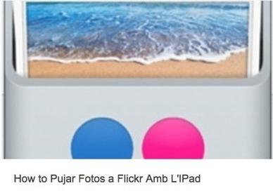 Pujar fotos de l'iPad a Flickr | iPad classroom | Scoop.it