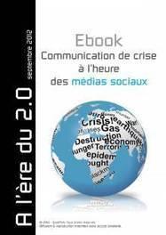 Communication de crise à l'heure des médias sociaux | Communication de crise | Scoop.it