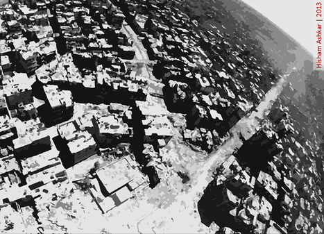 Panorama of Destruction: The Story Behind the Aerial View of Homs | Photography Now | Scoop.it