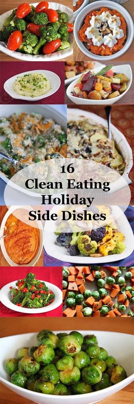 16 Clean Eating Holiday Side Dish Recipes | Food & Recipes | Scoop.it