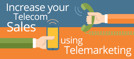 Increase your Telecom Sales using Telemarketing | IT SALES INC | IT Telemarketing | Scoop.it