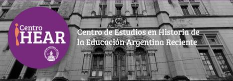HEAR [UNR] | Historia de la Educación Argentina Reciente | Educadores innovadores y aulas con memoria | Scoop.it