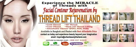 Ulthera Skin Tightening Thailand VS Gold Thread, Threadlift | Laser Facelift Skin tightening Bangkok, Ulthera, Coolsculpting by Zeltig, Thread lift, Thermage, Mini facelift Phuket Thailand | Scoop.it
