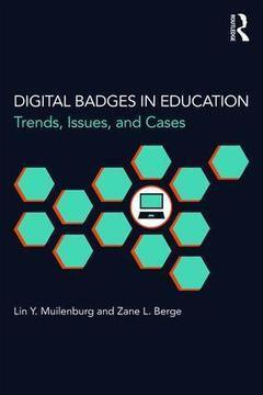 Digital Badges in Education: Trends, Issues, and Cases (Paperback) - Routledge | Digital Badges and Alternate Credentialling in Higher Education | Scoop.it