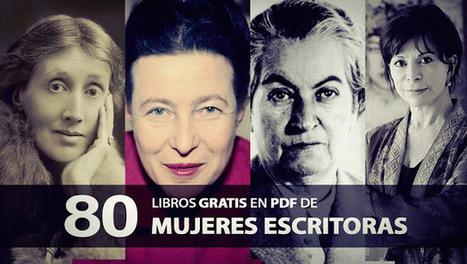 80 libros gratis en PDF de mujeres escritoras | Lectura, TIC y Bibliotecas | Scoop.it