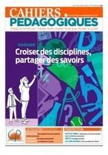 Croiser des disciplines, partager des savoirs - La librairie des Cahiers pédagogiques   osez la médiation   Scoop.it