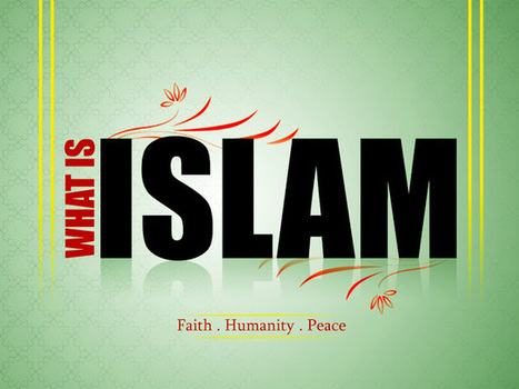 Islamichaq: What Is Islam | islam | Scoop.it