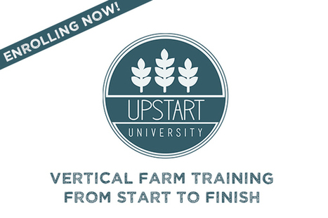 Upstart University: Enrolling now! | Vertical Farm - Food Factory | Scoop.it