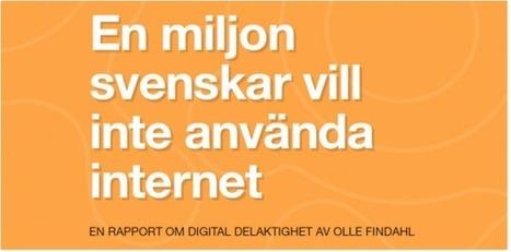 Ny rapport – En miljon svenskar vill inte använda internet   Digidel   Folkbildning på nätet   Scoop.it