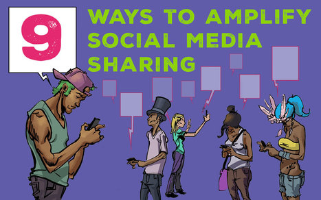 9 Ways to Amplify Social Media Sharing at Your Festival - | Level11 | Scoop.it