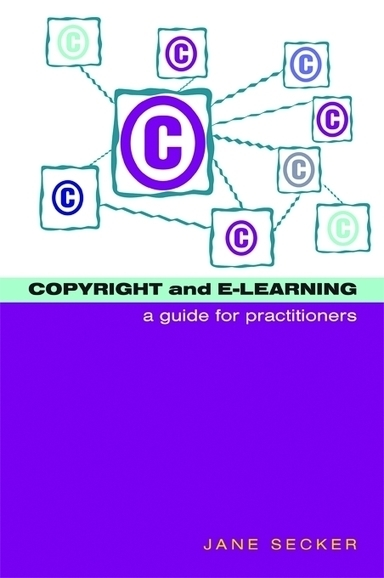 Copyright and E-learning - A guide for practitioners | Libraries and eLearning | Scoop.it