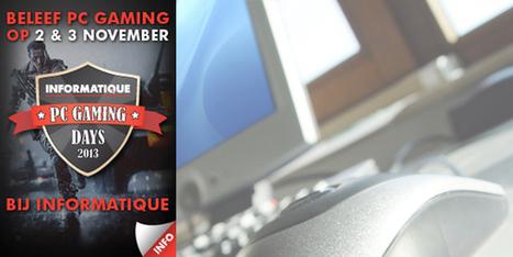 Informatique PC Gaming Days 2013 beleeft primeur in november - 3nter.nl | Online games en fun voor kinderen | Scoop.it