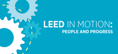 New report: 4.3 million people live and work in LEED-certified buildings | U.S. Green Building Council | Healthy Homes Chicago Initiative | Scoop.it