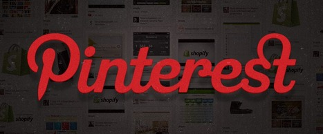 10 Ways Pinterest Can Drive Traffic and Increase Sales – Shopify | Pinterest | Scoop.it