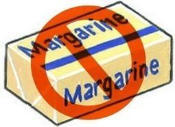 Exclure la margarine de notre alimentation | Pour une vie saine | Scoop.it
