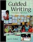 Guided Writing: Practical lessons, Powerful Results  by Lori D. Oczkus | Teaching Writing | Scoop.it