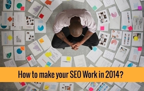 How to fuel your SEO in 2014? | Independent Insurance Agent Market Resources | Scoop.it
