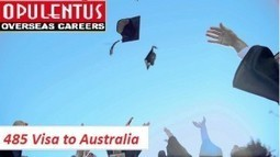 Australia Temporary Graduate Visa (485) – Work opportunities for International Students | Immigration & Visa Updates | Scoop.it