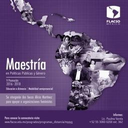 Abre Flacso México, maestría en Políticas Públicas y Género – Educación Futura | Noticiero intercultural | Scoop.it