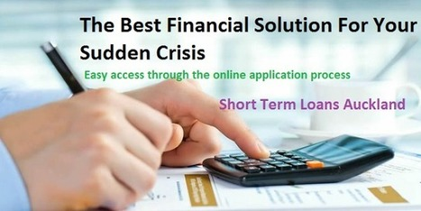 Short Term Loans - Using For Need of Cash In Emergency Situation | Short Term Loans Auckland | Scoop.it