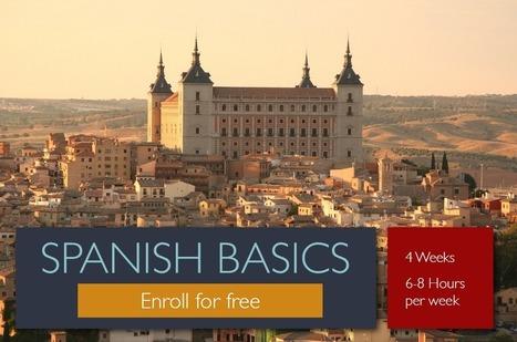 Spanish Basics I - Free 4-week Spanish course starts Jan 13!   SpanishMOOC - Free Online Spanish Course   Scoop.it