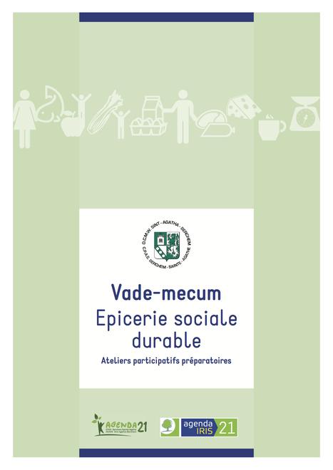 Vade-mecum : Epicerie sociale durable - Berchem Sainte-Agathe | ALIMENTATION21 - Réalisations & publications | Scoop.it