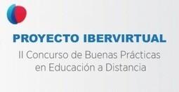 Ibervirtual abre la Convocatoria al II Concurso de Buenas Prácticas ... | E-learning and MOOC | Scoop.it