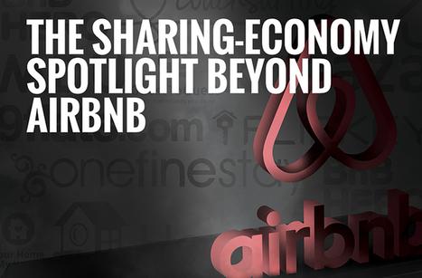 The sharing-economy spotlight beyond Airbnb | Sharing Economy | Scoop.it